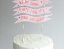 Top off the perfect birthday cake with handmade topper | 10 Adorable Cake Toppers Part 3 - Tinyme Blog