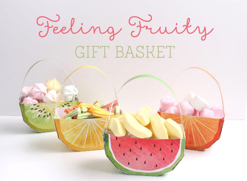Feeling Fruity Printable Gift Baskets | Tinyme Blog