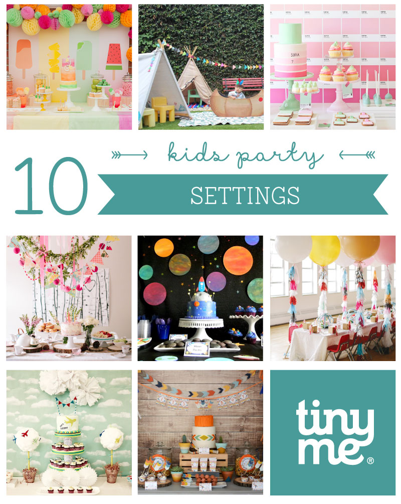 10 Kids Party Settings - Tinyme Blog