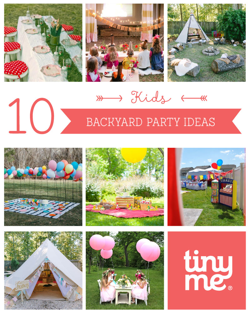 10 Kids Backyard Party Ideas