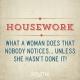 Quote_104_Housework