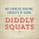 Quote_108_Diddly_Squats