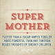Quote_26_Super_Mother