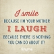 Quote_29_Because_Im_your_Mother