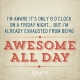 Quote_41_Awesome_All_Day