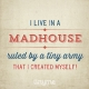 Quote_74_Madhouse