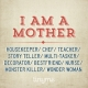 Quote_75_I_Am_A_Mother