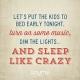 Quote_76_Sleep_Like_Crazy