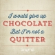 Quote_79_Not_A_Quitter